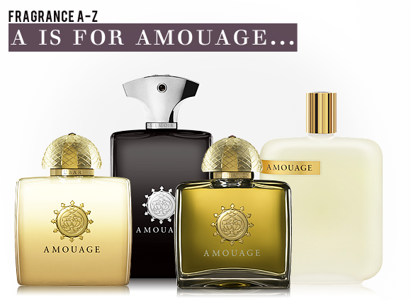 A Is For Amouage