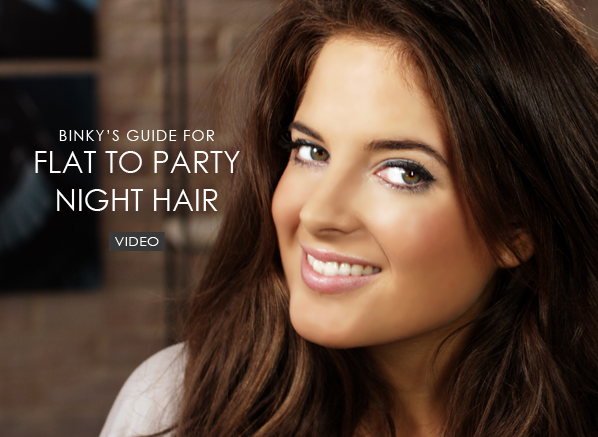 binky guide for flat to party night hair