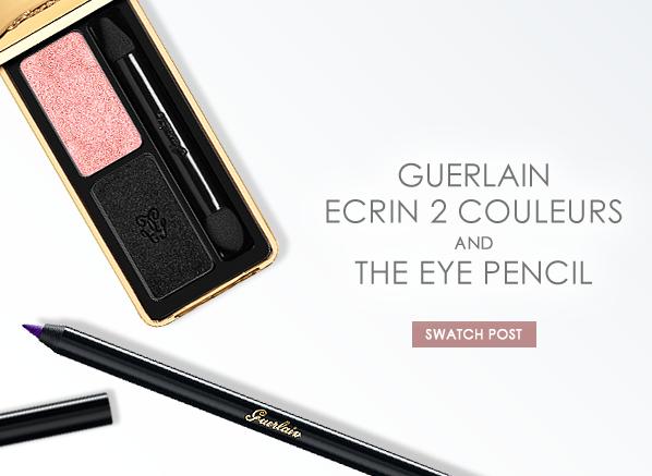 Guerlain Ecrin 2 Couleurs and The Eye Pencil Banner