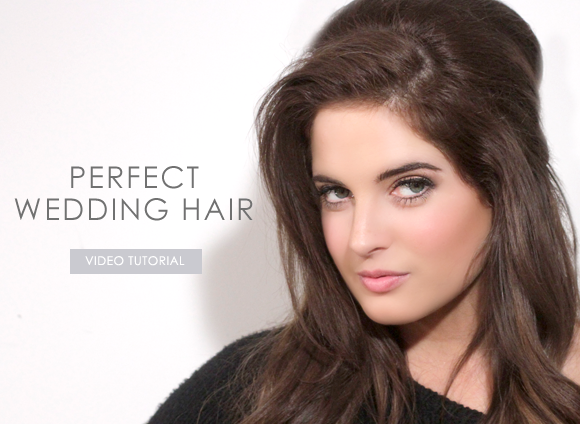 Perfect Wedding Hair Tutorial