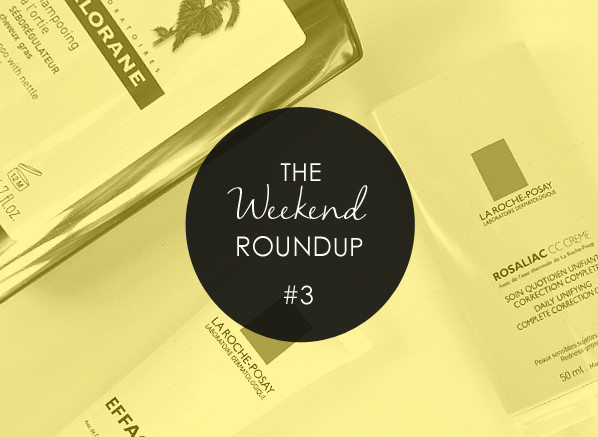 The Weekend Round-Up 3