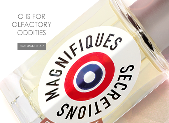 O is for Olfactory Oddities...